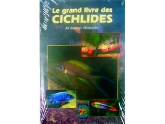LE GRAND LIVRE DES CICHLIDES